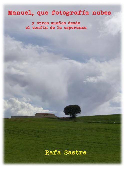 Manuel, que fotografía nubes